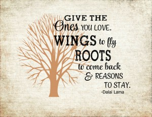 Dalai Lama roots and wings quote